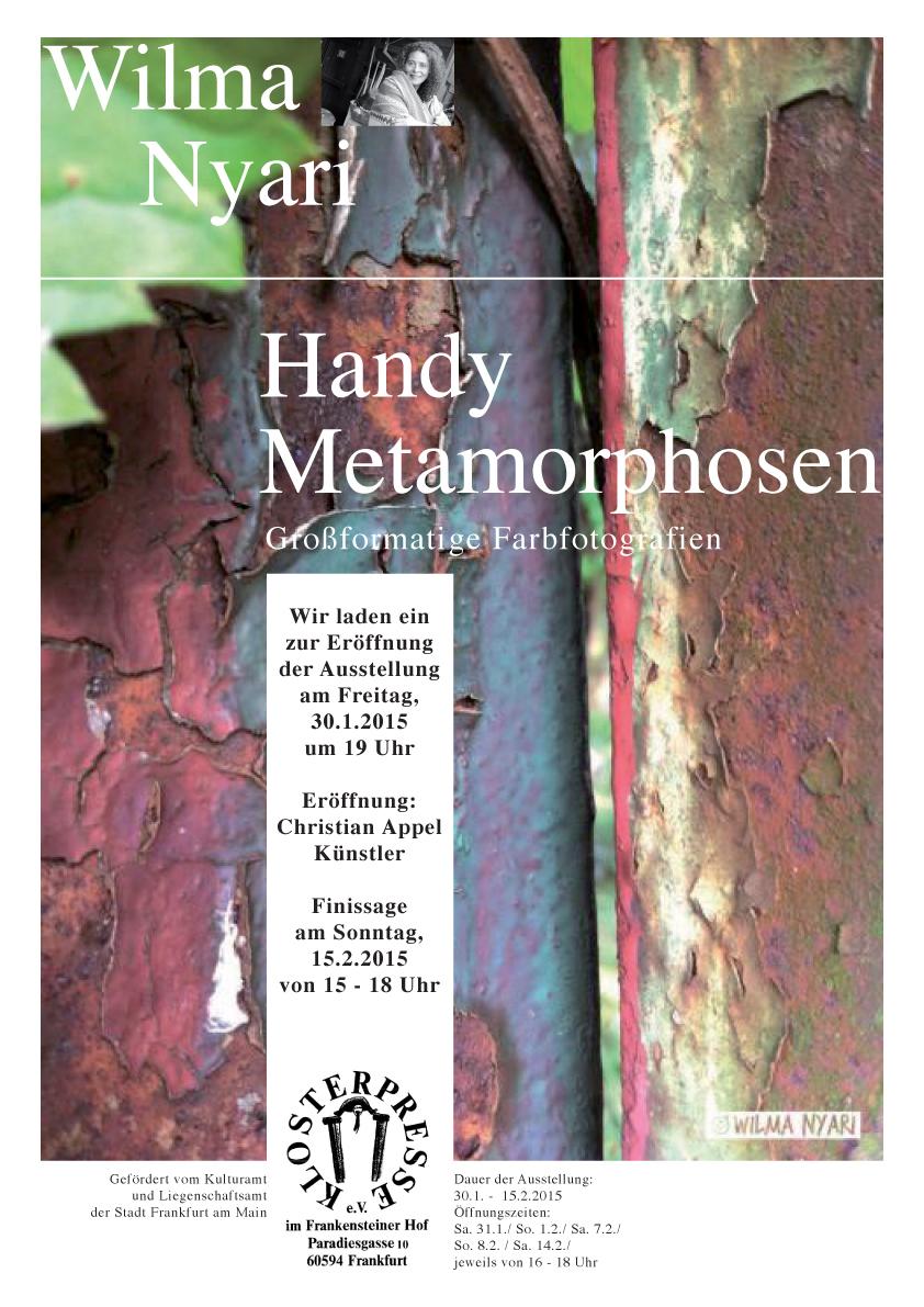 """""""Handy Metamorphosen"""" von Wilma Nyari vom 30. Januar bis zum 15. Februar 2015 in der Klosterpresse"""