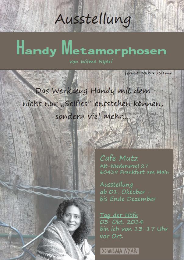 """""""Handy Metamorphosen"""" von Wilma Nyari vom 1. Oktober bis Ende Dezember 2014"""